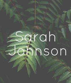 Poster: Sarah  Johnson