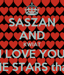 Poster: SASZAN AND KWIAT I LOVE YOU TO THE STARS that sing