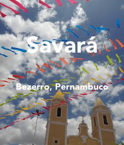 Poster: Savará  Bezerro, Pernambuco