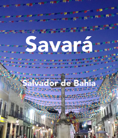 Poster: Savará  Salvador de Bahia
