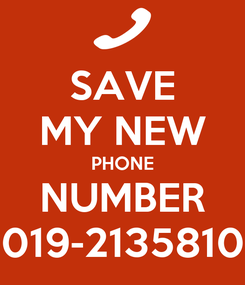 Poster: SAVE MY NEW PHONE NUMBER 019-2135810