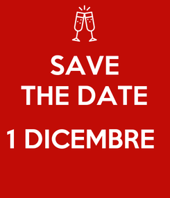 Poster: SAVE THE DATE  1 DICEMBRE
