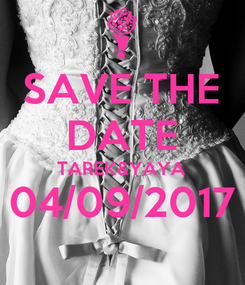 Poster: SAVE THE DATE TAREK&YAYA 04/09/2017