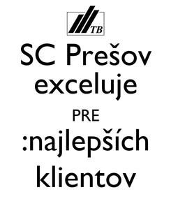 Poster: SC Prešov exceluje PRE :najlepších klientov