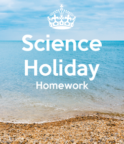 Poster: Science Holiday Homework