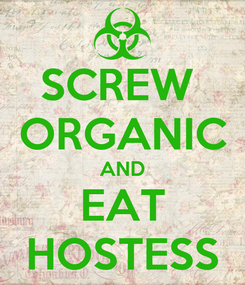 Poster: SCREW  ORGANIC AND EAT HOSTESS