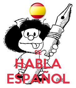 Poster:   SE HABLA ESPAÑOL