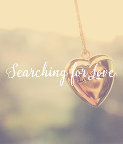 Poster: Searching for Love