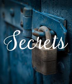 Poster: Secrets