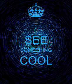 Poster:  SEE SOMETHING COOL