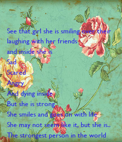 Poster: See that girl she is smiling over their 