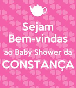 Poster: Sejam Bem-vindas ao Baby Shower da CONSTANÇA