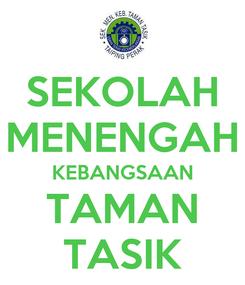 Poster: SEKOLAH MENENGAH KEBANGSAAN TAMAN TASIK