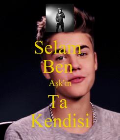 Poster: Selam  Ben  Aşk'ın Ta  Kendisi