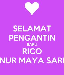 Poster: SELAMAT PENGANTIN BARU RICO NUR MAYA SARI