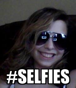 Poster:  #SELFIES