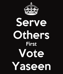 Poster: Serve Others First Vote Yaseen