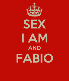 Poster: SEX I AM AND FABIO
