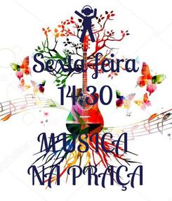 Poster: Sexta-feira 14:30  MÚSICA  NA PRAÇA
