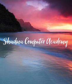 Poster: Shadma Computer Academy