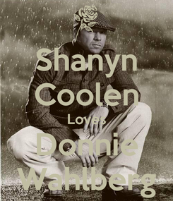 Poster: Shanyn Coolen Loves Donnie Wahlberg