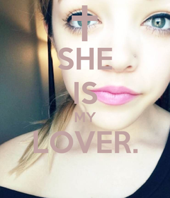 Poster: SHE IS MY LOVER.