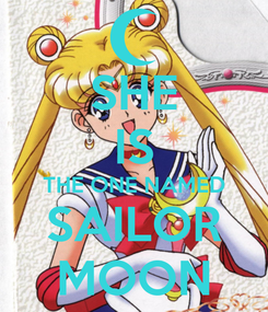 Poster: SHE IS THE ONE NAMED SAILOR MOON