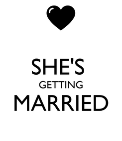Poster:  SHE'S  GETTING MARRIED