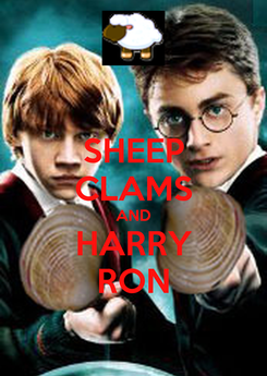 Poster: SHEEP CLAMS AND HARRY RON
