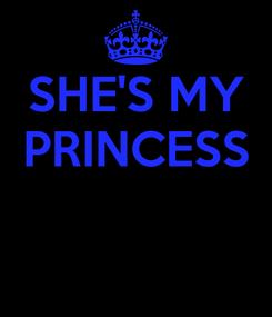 Poster: SHE'S MY PRINCESS