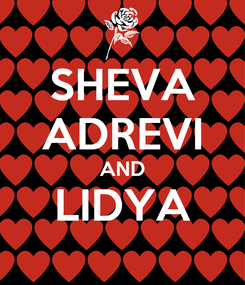 Poster: SHEVA ADREVI AND LIDYA