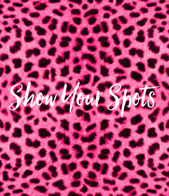 Poster: Show Your Spots