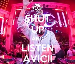 Poster: SHUT UP AND LISTEN AVICII
