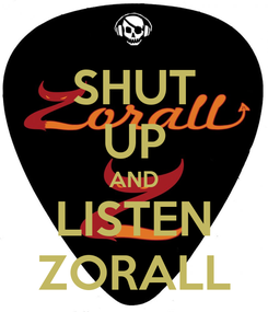 Poster: SHUT UP AND LISTEN ZORALL