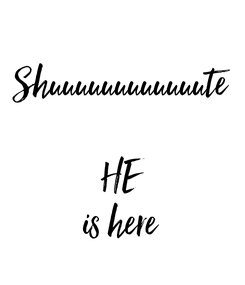 Poster: Shuuuuuuuuuuuute  HE is here