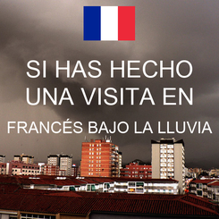 Poster: SI HAS HECHO UNA VISITA EN FRANCÉS BAJO LA LLUVIA