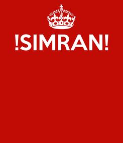 Poster: !SIMRAN!