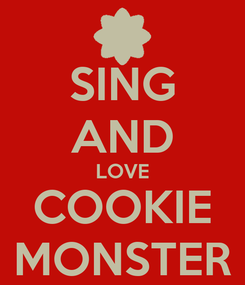 Poster: SING AND LOVE COOKIE MONSTER