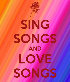 Poster: SING SONGS AND LOVE SONGS