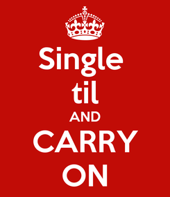Poster: Single  til AND CARRY ON