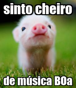 Poster: sinto cheiro de música BOa