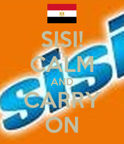 Poster: SISI! CALM AND CARRY ON