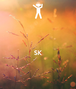 Poster:   SK