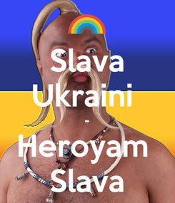 Poster: Slava Ukraini  - Heroyam  Slava