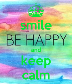 Poster: smile  and keep calm