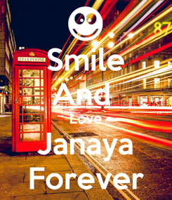 Poster: Smile And  Love Janaya Forever
