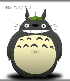 Poster: Smile as big as a . . .