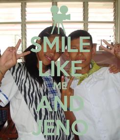 Poster: SMILE LIKE ME AND JENO