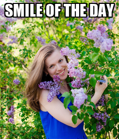 Poster: SMILE OF THE DAY