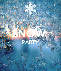 Poster:  SNOW  PARTY